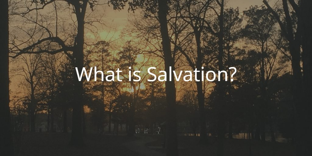 What is Salvation - 2